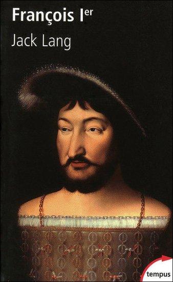 Lang, Jack : Francois 1er