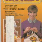 Quick & Easy Crochet Volume I Issue 3 May-Jun 1986