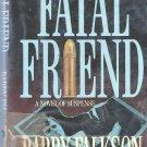 Barry Falkson - Fatal Friend - 1985 - Hardcover