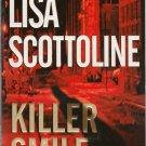 Lisa Scottoline - Killer Smile - 2004