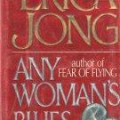 Erica Jong - Any Woman's Blues - 1990 - Hardcover