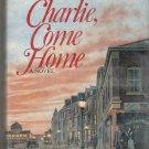 R F Delderfield - Charlie Come Home - 1976 - Hardcover