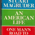 Jeb Stuart Magruder - An American Life: One Man's Road to Watergate - 1974 - HC