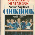 Richard Simmons - Never-Say-Diet Cookbook - 1982 - Hardcover