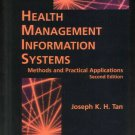 Health Management Information Systems: Methods and Practical Applications
