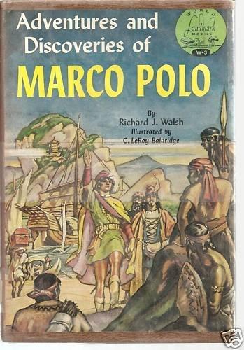 Marco Polo - Adventures & Discoveries -Landmark Books 1