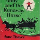 Andy and the Runaway Horse-1962 Weekly Reader Book Club Edition