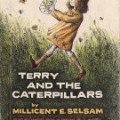 TERRY AND THE CATERPILLARS -  SCIENCE I CAN READ BOOK - 1962