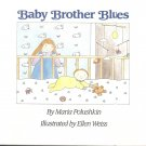 SALE - 1987 BABY BROTHER BLUES CHILDRENS BOOK BY MARIA POLUSHKIN.