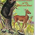 Animals of the Field & Forest- Whitman 1961 Learn About Book