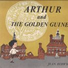 Arthur and the Golden Guinea - Jean Berwick 1963 Weekly Reader