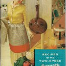 Recipes for the Two-Speed Osterizer 1961Vintage Blender Cookbook