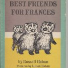 Best Friends for Frances - 1969 Russell Hoban