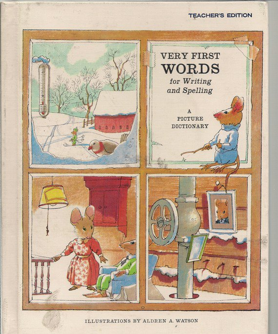 Very First Words for Writing, Spelling - A Picture Dictionary - Teachers Edition 1966