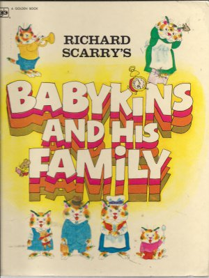 Babykins and His Family - Richard Scarry 1973 Golden Book
