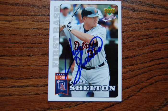 2006 Upper Deck First Pitch Chris Shelton Autograph