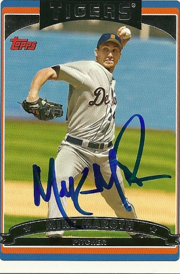 2006 Topps Series 1 Mike Maroth Autograph