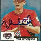 2006 Topps '52 Mike O'Connor Autograph