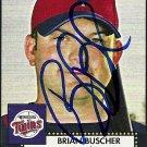 2007 Topps '52 Brian Buscher Autograph