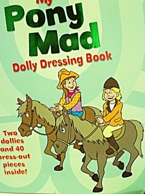 My Pony Mad Paper Dolly Dressing Book