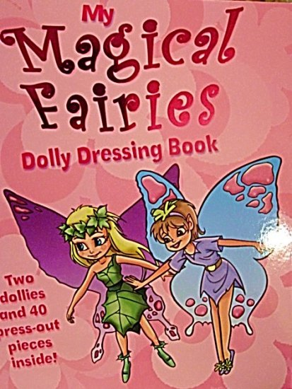 My Magical Fairies Paper Dolly Dressing Book New!!