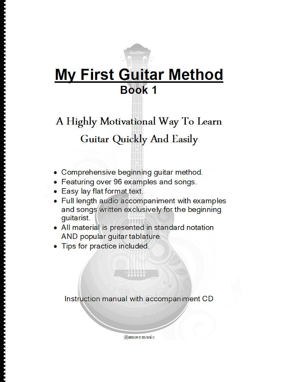My First Guitar Method - Book 1 With CD - Learn Guitar Quickly And Easily