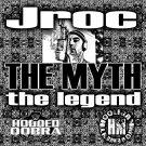 Jroc: The Myth, The Legend (CD)
