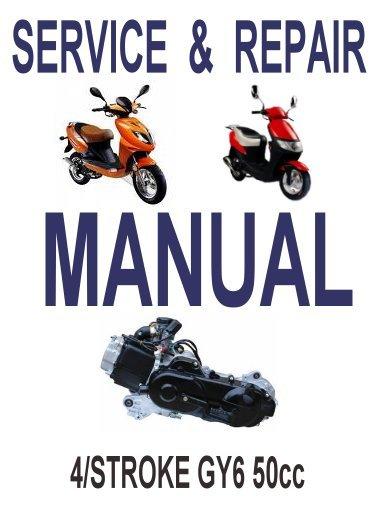 GY6 50cc Scooter Service Repair Manual Rebuild Fix Chinese Baccio Linhai Qlink  Jonway Yiying