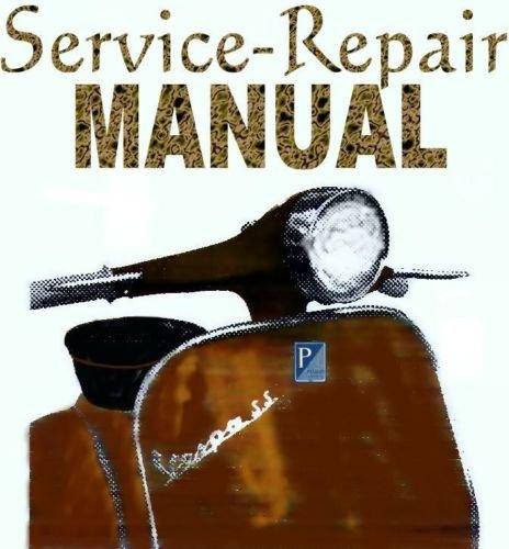 Vespa Manual P125X P200E Service Repair Shop Manual on CD