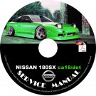 Nissan 180sx S13 CA18 CA18DET Service Repair Shop Manual on CD 240sx Swap