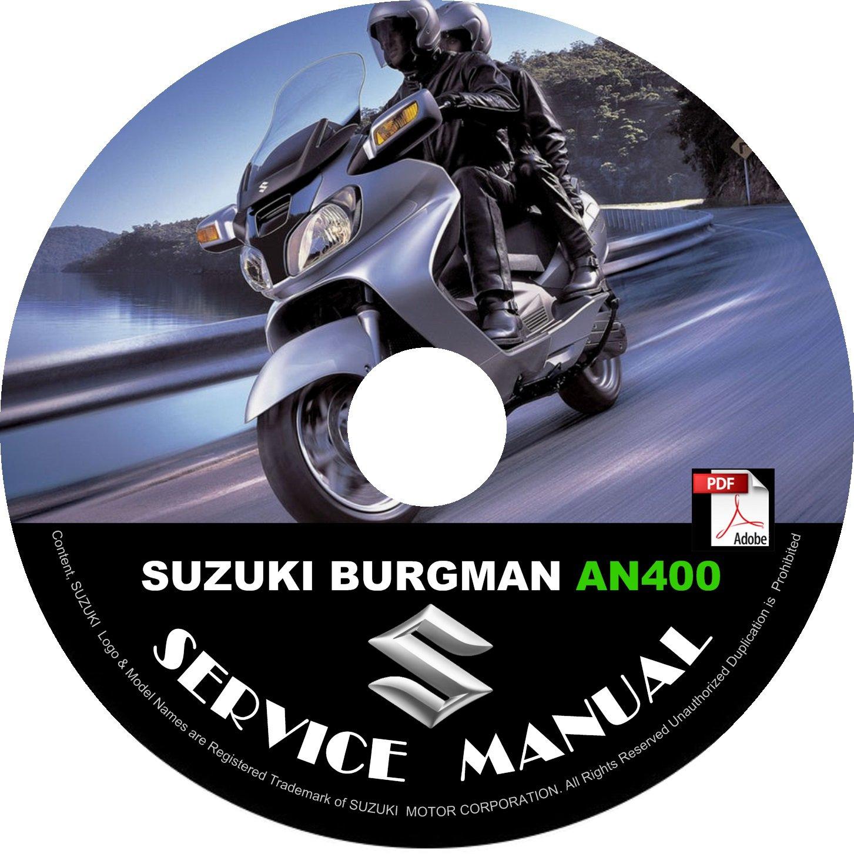 2005 Suzuki Burgman 400 AN400 Factory Service Repair Shop Manual on CD Fix Rebuilt Workshop Guide