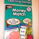 Money Match Learning Games by Active Minds