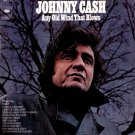 """""""Any Old Wind That Blows [Vinyl] Johnny Cash"""