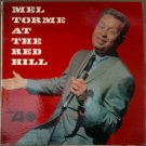 """""""Mel Torme At The Red Mill"""