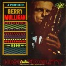 """""""A Profile Of Gerry Mulligan"""