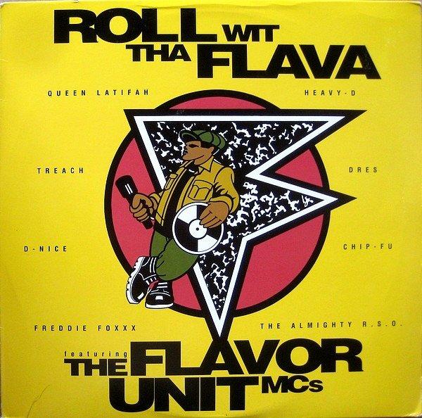 """""""Roll Wit Tha Flava"""