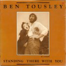 """Ben Tousley In Concert: Standing There With You"