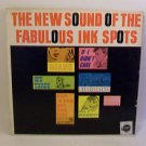 """""""The New Sound Of The Fabulous Ink Spots"""