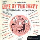 """""""You Too Can Be the Life of the Party [Vinyl]"""