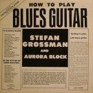 """""""How To Play Blues Guitar"""