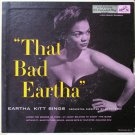 """That Bad Eartha [Vinyl]"