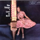"""The Things I Love In Hi-Fi [Vinyl]"