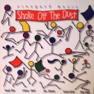 """Shake Off The Dust [Audio CD]"
