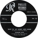 """""""Wait Til' My Bobby Gets Home / Take It From Me [Vinyl]"""
