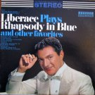 Liberace Plays Rhapsody In Blue And Other Favorites [Vinyl]