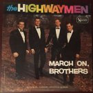 March On Brothers [Vinyl]