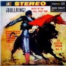 Bullring! Music Of The Bull Fight Ring La Fiesta Brava Vol. 4 [Vinyl]
