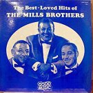 The Best-Loved Hits Of The Mills Brothers [Record]