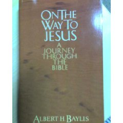 On The Way to Jesus-A Journey Through The Bible-SALE