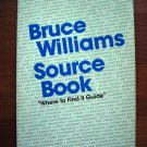 Bruce Williams Source Guide-Signed By Bruce-SALE